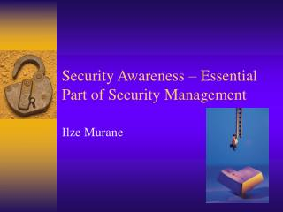 Security Awareness  –  Essential Part of Security Management