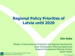 Regional Policy Priorities of Latvia until 2020