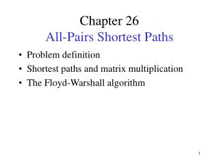Chapter 26  All-Pairs Shortest Paths