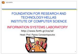 FOUNDATION FOR RESEARCH AND TECHNOLOGY-HELLAS INSTITUTE OF COMPUTER SCIENCE