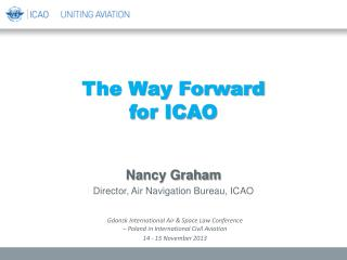 The Way Forward  for ICAO