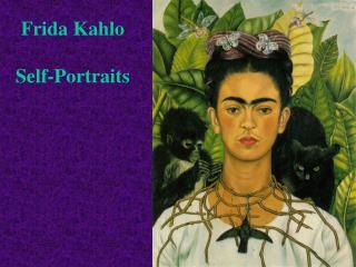 Frida Kahlo Self-Portraits
