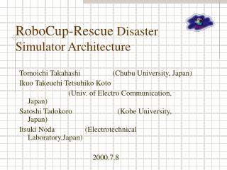 RoboCup-Rescue  Disaster Simulator Architecture