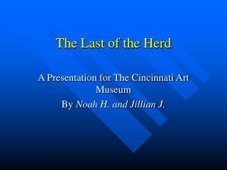 The Last of the Herd