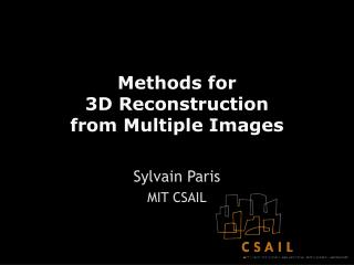 Methods for 3D Reconstruction  from Multiple Images