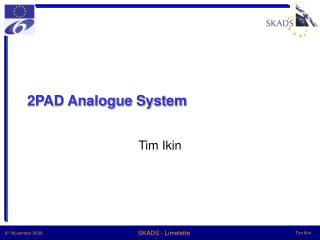 2PAD Analogue System