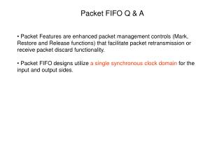 Packet FIFO Q & A