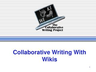 Collaborative Writing With Wikis
