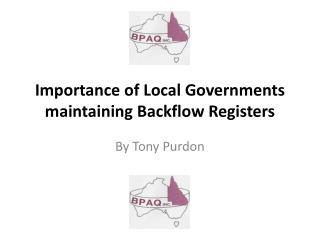 Importance of Local Governments maintaining Backflow Registers
