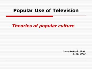 Popular Use of Television