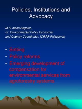 Policies, Institutions and Advocacy