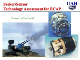Seeker/Sensor  Technology Assessment for ECAP