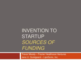 INVENTION TO STARTUP SOURCES OF FUNDING