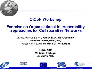 OiCoN Workshop  Exercise on Organisational Interoperability  approaches for Collaborative Networks