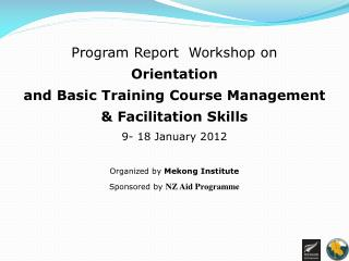 Program Report  Workshop on Orientation  and Basic Training Course Management