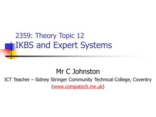 2359: Theory Topic 12 IKBS and Expert Systems