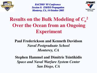 Results on the Bulk Modeling of  C n 2  Over the Ocean from an Ongoing Experiment