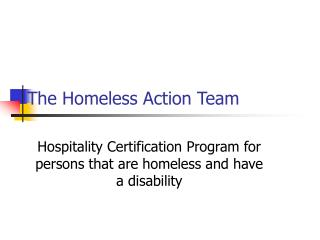 The Homeless Action Team