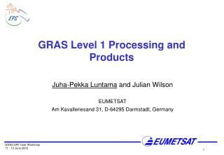 GRAS Level 1 Processing and Products