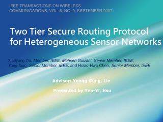 Two Tier Secure Routing Protocol for Heterogeneous Sensor Networks