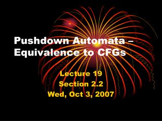 Pushdown Automata – Equivalence to CFGs