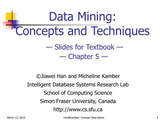 Data Mining:  Concepts and Techniques — Slides for Textbook —  — Chapter 5 —