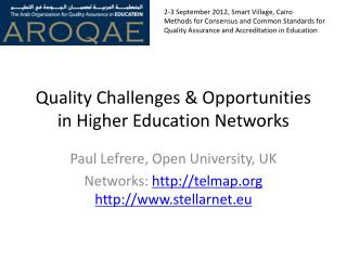 Quality Challenges & Opportunities in Higher Education Networks