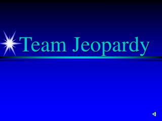 Team Jeopardy