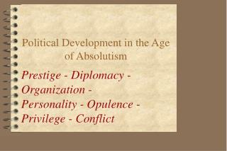 Political Development in the Age of Absolutism