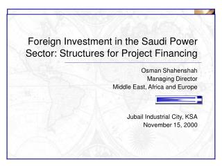 Foreign Investment in the Saudi Power Sector: Structures for Project Financing