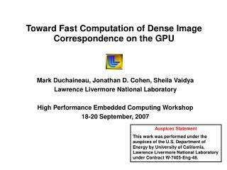Toward Fast Computation of Dense Image Correspondence on the GPU