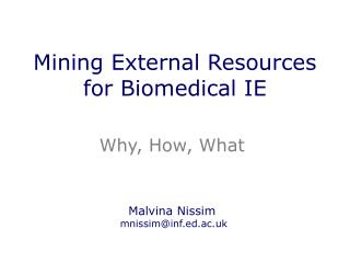 Mining External Resources for Biomedical IE