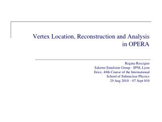 Vertex Location, Reconstruction and Analysis  in OPERA