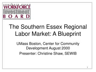 The Southern Essex Regional Labor Market: A Blueprint