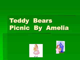 Teddy  Bears  Picnic  By  Amelia