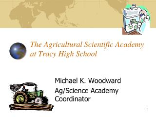 The Agricultural Scientific Academy at Tracy High School