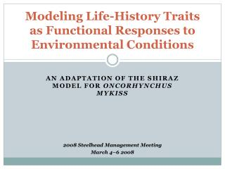 Modeling Life-History Traits as Functional Responses to Environmental Conditions