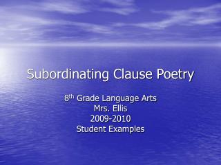 Subordinating Clause Poetry