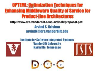 Arvind S. Krishna arvindk@dre.vanderbilt Institute for Software Integrated Systems