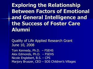 Exploring the Relationship Between Factors of Emotional and General Intelligence and the Success of Foster Care Alumni