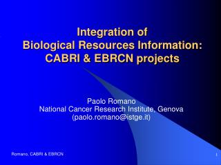 Integration of Biological Resources Information: CABRI & EBRCN projects