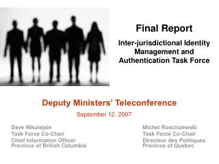 Final Report Inter-jurisdictional Identity Management and Authentication Task Force