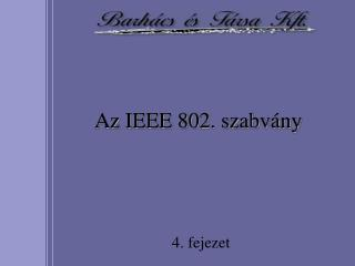 Az IEEE 802. szabvány