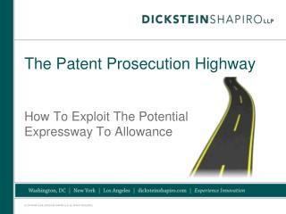 The Patent Prosecution Highway