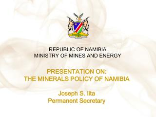 REPUBLIC OF NAMIBIA MINISTRY OF MINES AND ENERGY