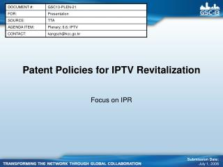 Patent Policies for IPTV Revitalization
