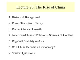 Lecture 23: The Rise of China