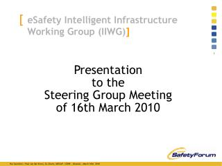 eSafety Intelligent Infrastructure  Working Group (IIWG) ]