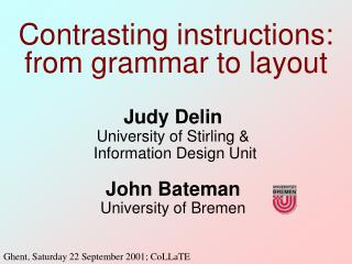 Contrasting instructions:  from grammar to layout