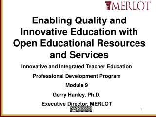 Enabling Quality and Innovative Education with Open Educational Resources and Services
